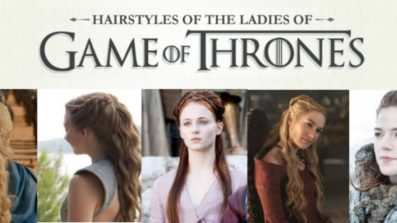 Ultimate Collection of Game of Thrones Hairstyle Tutorials