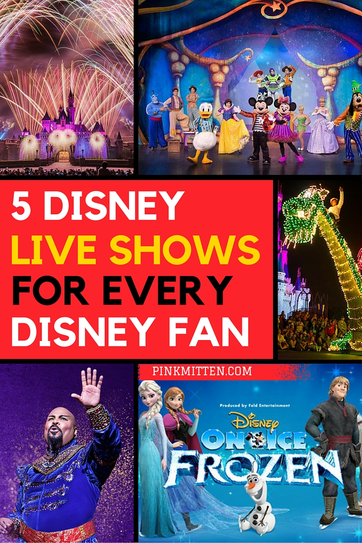 5 disney live shows for every fan's bucket list