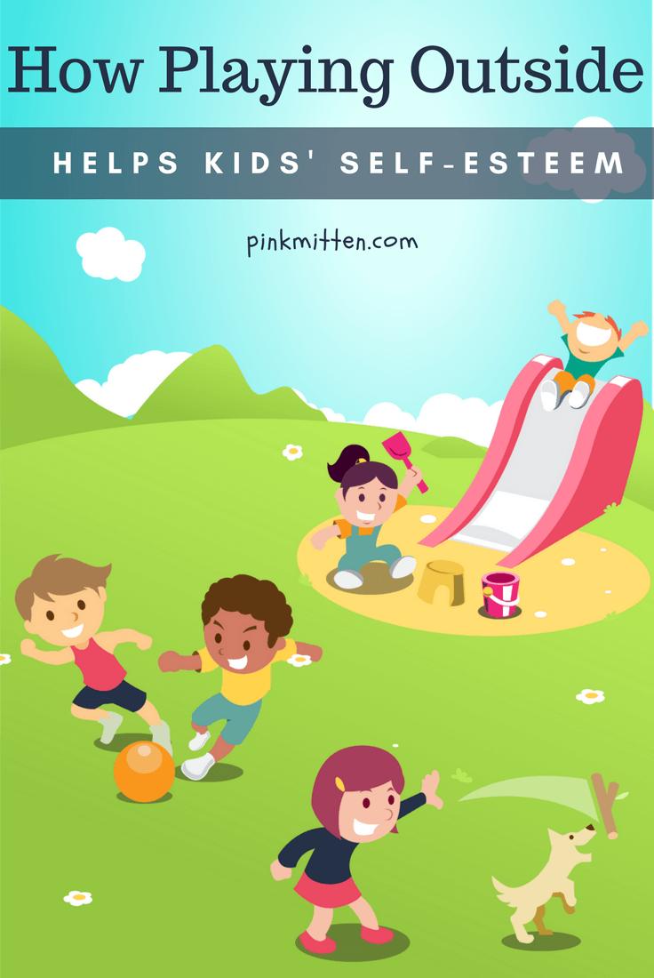 How playing outside improves kids' self-esteem @pinkmitten #children #selfesteem #playground #playoutside